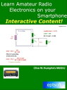 Learn Amateur Radio Electronics on your Smartphone【電子書籍】[ Clive W. Humphris ]