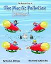 樂天商城 - The Plastic Pollution AdventureThe Rescue Elves, #1【電子書籍】[ monty j mcclaine ]