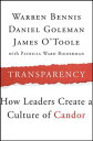 TransparencyHow Leaders Create a Culture of Candor【電子書籍】[ Warren Bennis ] align=
