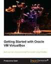 Getting Started with Oracle VM VirtualBox�y�d�q���Ёz[ P