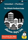 Ultimate Handbook Guide to Istanbul : (Turkey) Tra