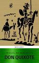 Don Quixote (ABCD lassics)【電子書籍】[ Miguel Cervantes ]