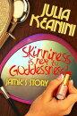 Skinniness is Next to Goddessness? Jamie's Story