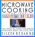 Microwave Cooking for Your Bab...