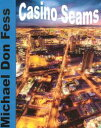 Casino Scams【電子書籍】[ Michael Don Fess ]
