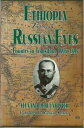 Ethiopia Through Russian EyesCountry in Transition 1896-1898. Second Edition【電子書籍】[ Alexander Bulatovich ]