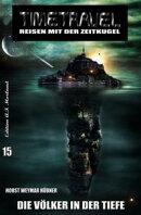 Timetravel #15: Die V���lker in der Tiefe