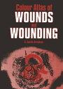 書, 雜誌, 漫畫 - Colour Atlas of Wounds and Wounding【電子書籍】[ G.A. Gresham ]