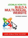 How to Build a Multilingual Website with Joomla 2.5【電子書籍】 Suhreed Sarkar
