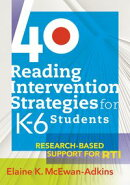 40 Reading Intervention Strategies for K���?��6 Students