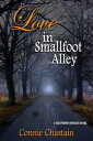 書, 雜誌, 漫畫 - Love in Smallfoot Alley【電子書籍】[ Connie Chastain ]