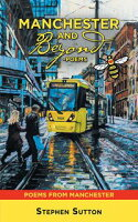 Manchester and Beyond ?PoemsPoems from Manchester【電子書籍】[ Stephen Sutton ]