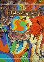 Il ladro di galline【電子書籍】[ Marco Cagnone ]