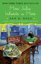 Miss Julia Inherits a MessA Novel【電子書籍】[ Ann B. Ross ]