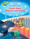 Purple Turtle - Purple and Friends Meet Whammy the Whale