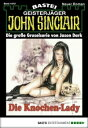 書, 雜誌, 漫畫 - John Sinclair - Folge 1610Die Knochen-Lady【電子書籍】[ Jason Dark ]