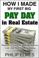 How I Made My First Big Pay Day in Real Estate