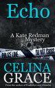 EchoThe Kate Redman Mysteries, #6