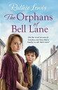 ショッピングheartwarming The Orphans of Bell LaneA powerful heartwarming saga【電子書籍】[ Ruthie Lewis ]
