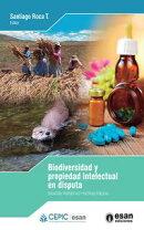 Biodiversidad y propiedad intelectual en disputa: Situaci���n, propuestas y pol���ticas p���blicas