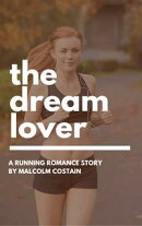 The Dream Lover: A jogging romance short story