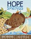 樂天商城 - Hope Springs【電子書籍】[ Eric Walters ]
