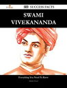 Swami Vivekananda 250 Success Facts - Everything you need to know about Swami Vivekananda【電子書籍】[ Marilyn Hood ]