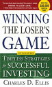 Winning the Loser's Game, 6th edition: Timeless Strategies for Successful Investing【電子書籍】[ Charles Ellis ]
