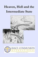 Heaven, Hell and the Intermediate State