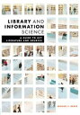 Library and Information ScienceA Guide to Key Literature and Sources【電子書籍】[ Michael F. Bemis ]
