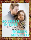 So Much In Love: A Pair of Historical Romances