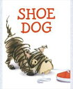 Shoe DogWith Audio Recording【電子書籍】[ Megan McDonald ]