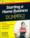 Starting a Home Business For Dummies【電子書籍】[ Rachel Bridge ]