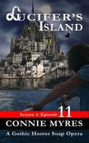 Lucifer��s Island (S1, E11): A Gothic Horror Soap Opera