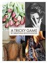 'A Tricky Game'screenplay【電子書籍】[ Seraphima Nickolaevna Bogomolova ]