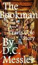 書, 雜誌, 漫畫 - The Bookman【電子書籍】[ David Messler ]