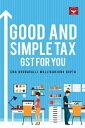 Good And Simple Tax GST for You【電子書籍】[ CMA Bhogavalli Mallikarjuna Gupta ]