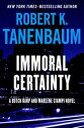 書, 雜誌, 漫畫 - Immoral Certainty【電子書籍】[ Robert K. Tanenbaum ]