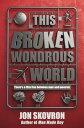 西洋書籍 - This Broken Wondrous World【電子書籍】[ Jon Skovron ]