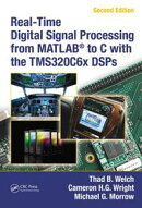 Real-Time Digital Signal Processing from MATLAB��� to C with the TMS320C6x DSPs, Second Edition