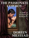 The Passionate Cowboy: A Pair of Historical Romances