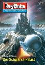 """Perry Rhodan 2743: Der Schwarze Palast Perry Rhodan-Zyklus """"Das Atopische Tribunal""""【電子書籍】[ Michelle Stern ]"""