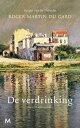 De verdrinking【電子書籍】[ Roger Martin du Gard ]