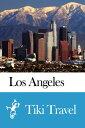 Los Angeles (USA) Travel Guide - Tiki Travel【電子