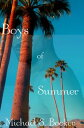 Boys of Summer【電子書籍】 Michael S. Booker