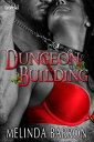 Dungeon Building【電子書籍】[ Melinda Barron ]