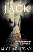 I Am Jack: Part two