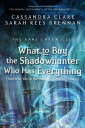 The Bane Chronicles 8: What to Buy the Shadowhunter Who Has Everything (And Who You 039 re Not Officially Dating Anyway)【電子書籍】 Cassandra Clare
