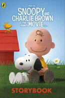 Snoopy and Charlie Brown: The Peanuts Movie Storybook