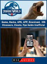 樂天商城 - Jurassic World Alive Game, Hacks, APK, APP, Download, IOS, Dinosaurs, Cheats, Tips, Guide Unofficial【電子書籍】[ HSE Guides ]